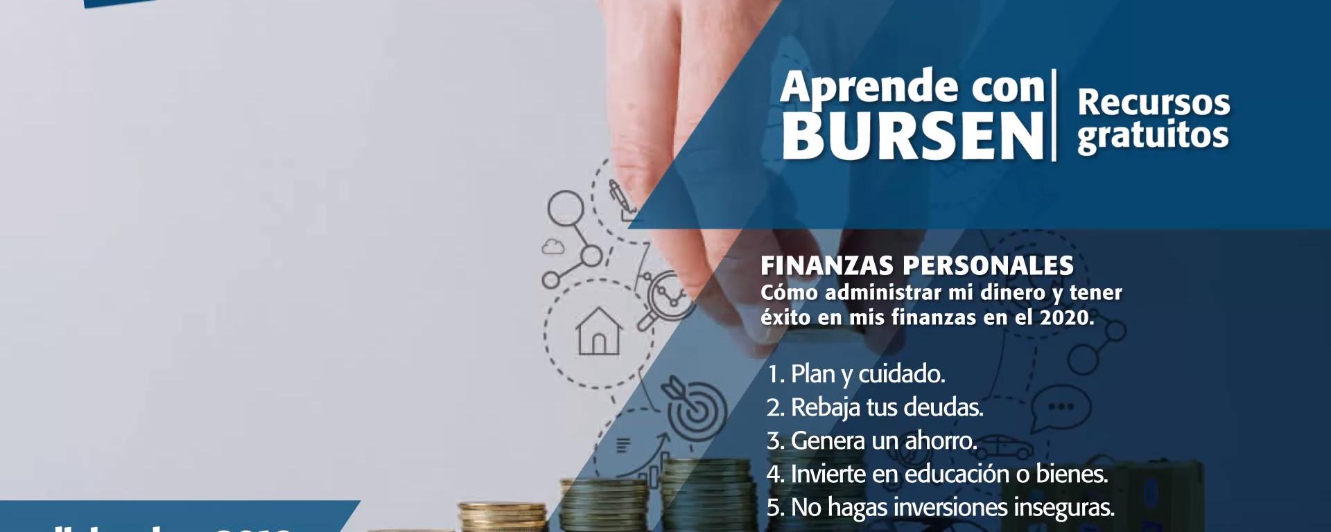 """Open BURSEN-Charla Gratuita: """"Finanzas Personales: Cómo administrar mi dinero y tener éxito en mis finanzas en el 2020"""""""