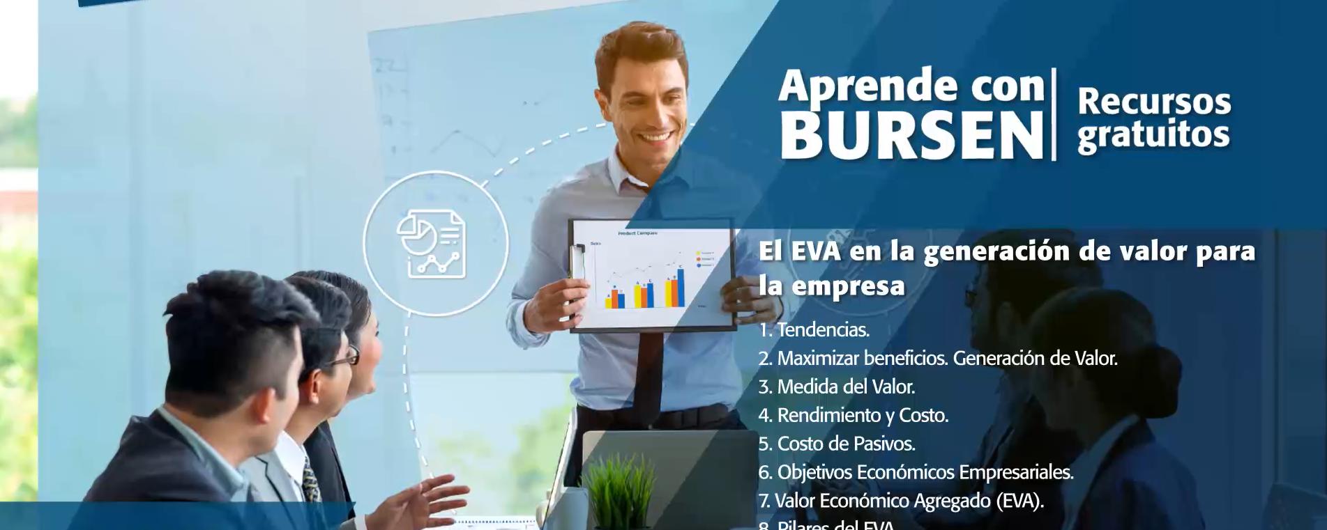 """Open BURSEN-Charla Gratuita: """"El EVA en la generación de valor para la empresa"""""""