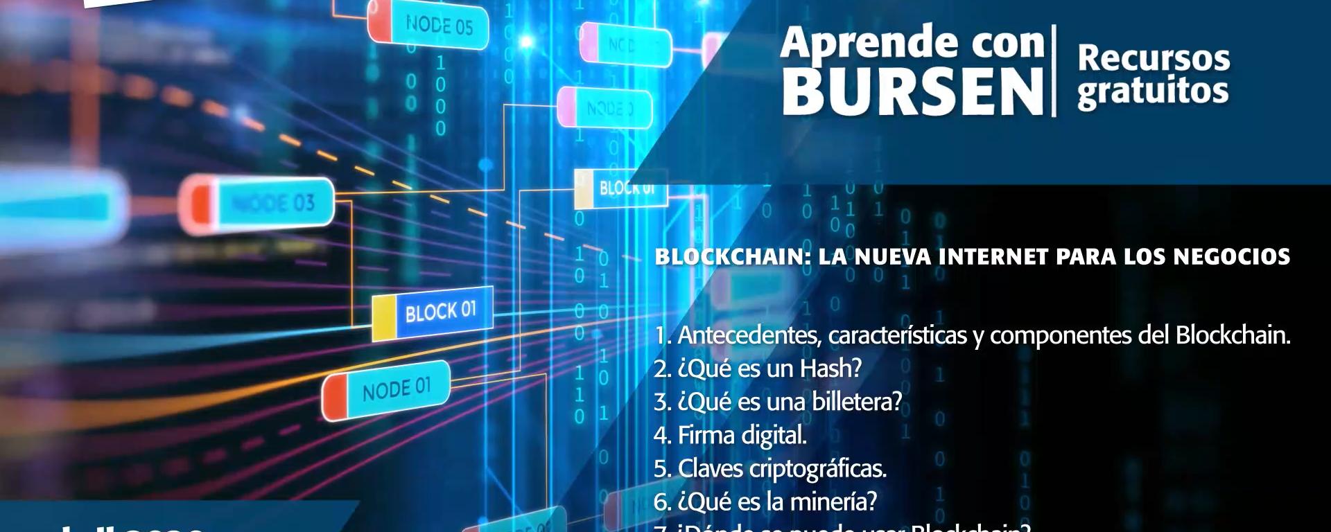 """Open BURSEN-Charla Gratuita: """"Blockchain: La nueva internet para los negocios"""""""