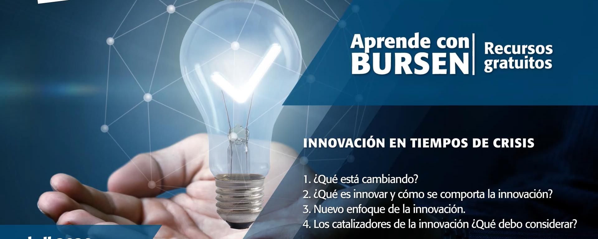"""Open BURSEN-Charla Gratuita: """"Innovación en Tiempo de Crisis"""""""
