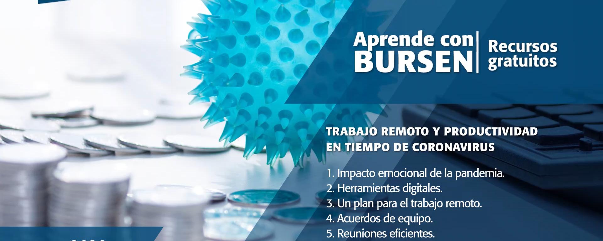 """Open BURSEN-Charla Gratuita: """"Trabajo remoto y productividad en tiempos de Coronavirus"""""""