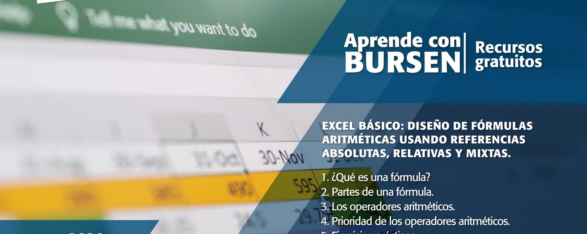 """Open BURSEN-Charla Gratuita: """"Excel básico – Diseño de fórmulas aritméticas usando referencias absolutas, relativas y mixtas"""""""